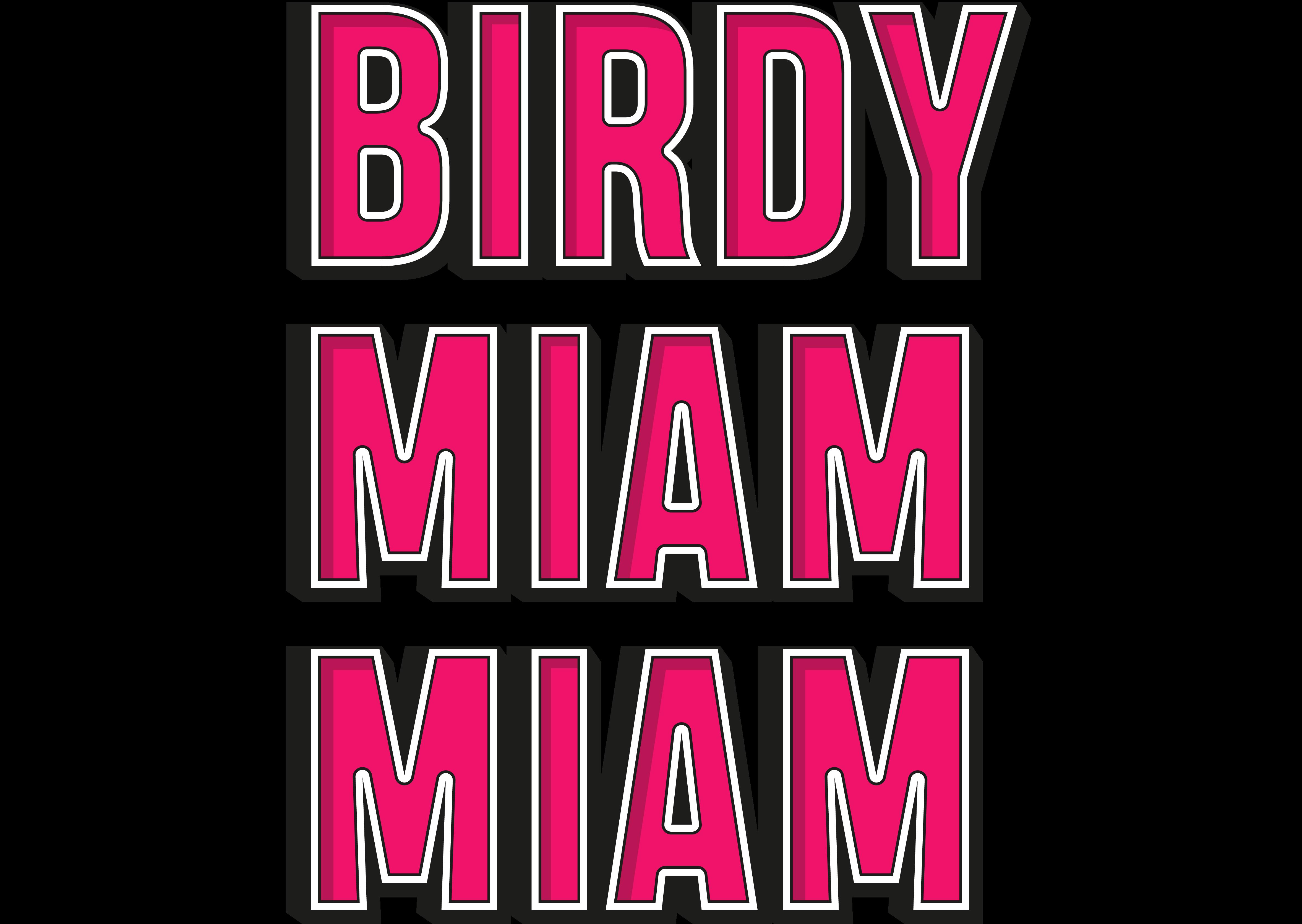 Birdy Miam Miam
